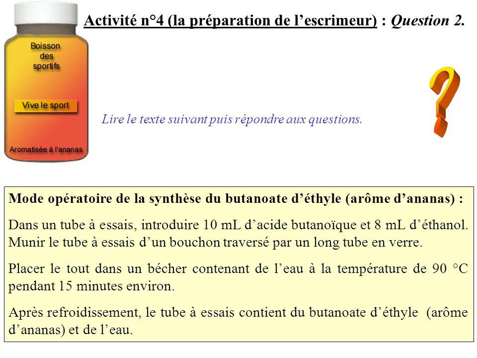 Molécule déthanol Activité n°4 (la préparation de lescrimeur) : Question 3.