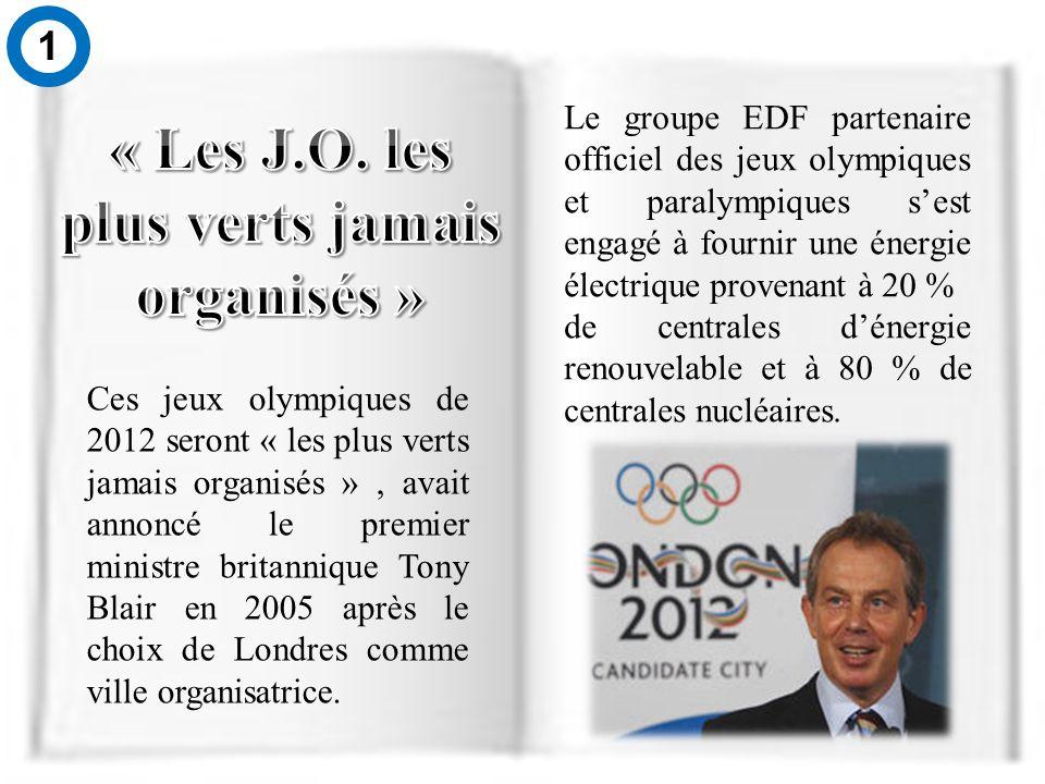 Ces jeux olympiques de 2012 seront « les plus verts jamais organisés », avait annoncé le premier ministre britannique Tony Blair en 2005 après le choix de Londres comme ville organisatrice.