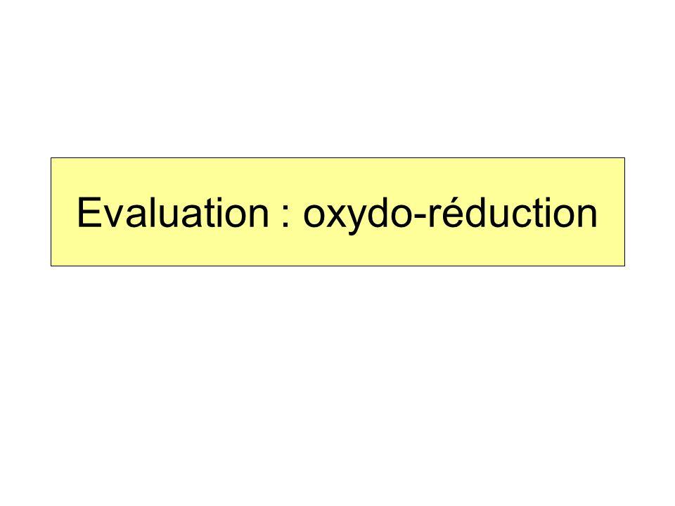 Evaluation : oxydo-réduction