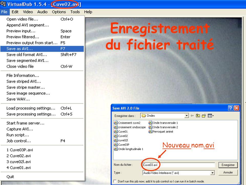 Enregistrement du fichier traité Nouveau nom.avi