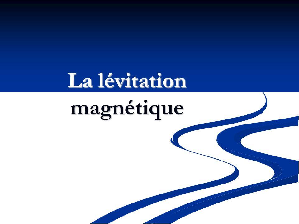 La lévitation magnétique