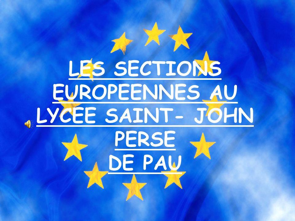 LES SECTIONS EUROPEENNES AU LYCEE SAINT- JOHN PERSE DE PAU
