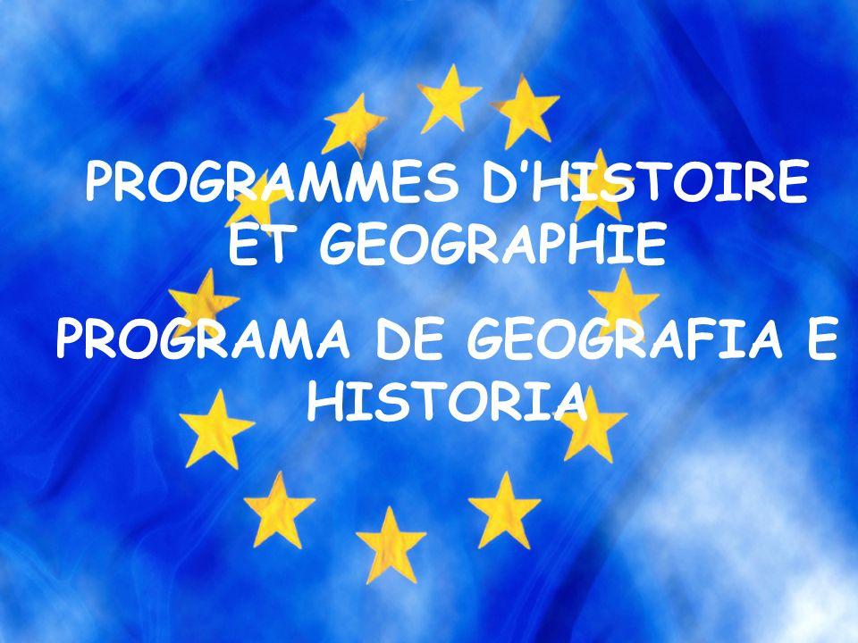 PROGRAMMES DHISTOIRE ET GEOGRAPHIE PROGRAMA DE GEOGRAFIA E HISTORIA