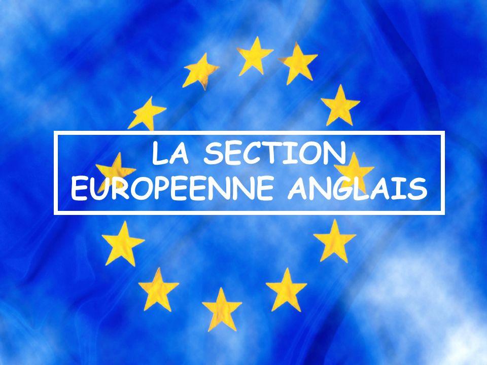 LA SECTION EUROPEENNE ANGLAIS