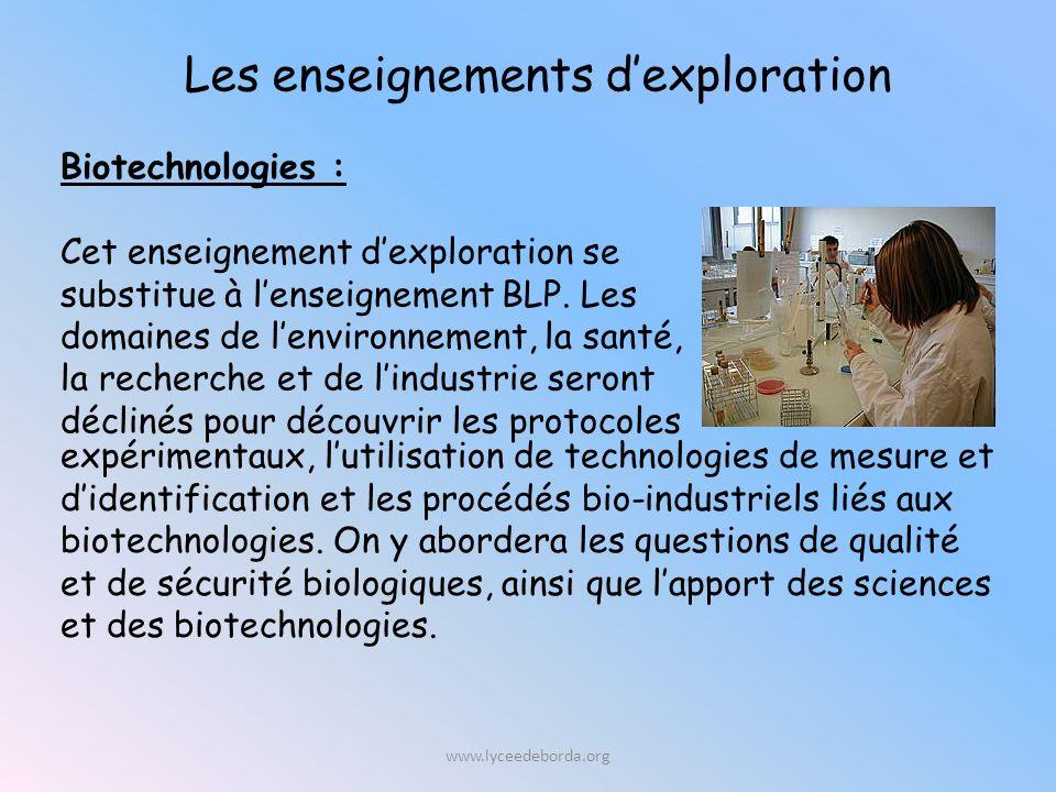 Biotechnologies : Cet enseignement dexploration se substitue à lenseignement BLP.