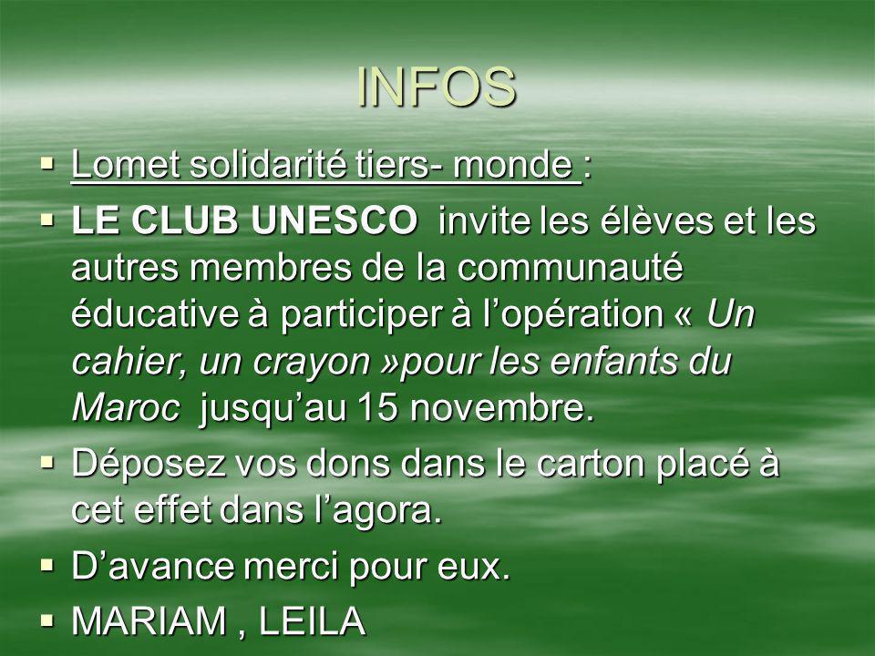 INFOS Lomet solidarité tiers- monde : Lomet solidarité tiers- monde : LE CLUB UNESCO invite les élèves et les autres membres de la communauté éducativ