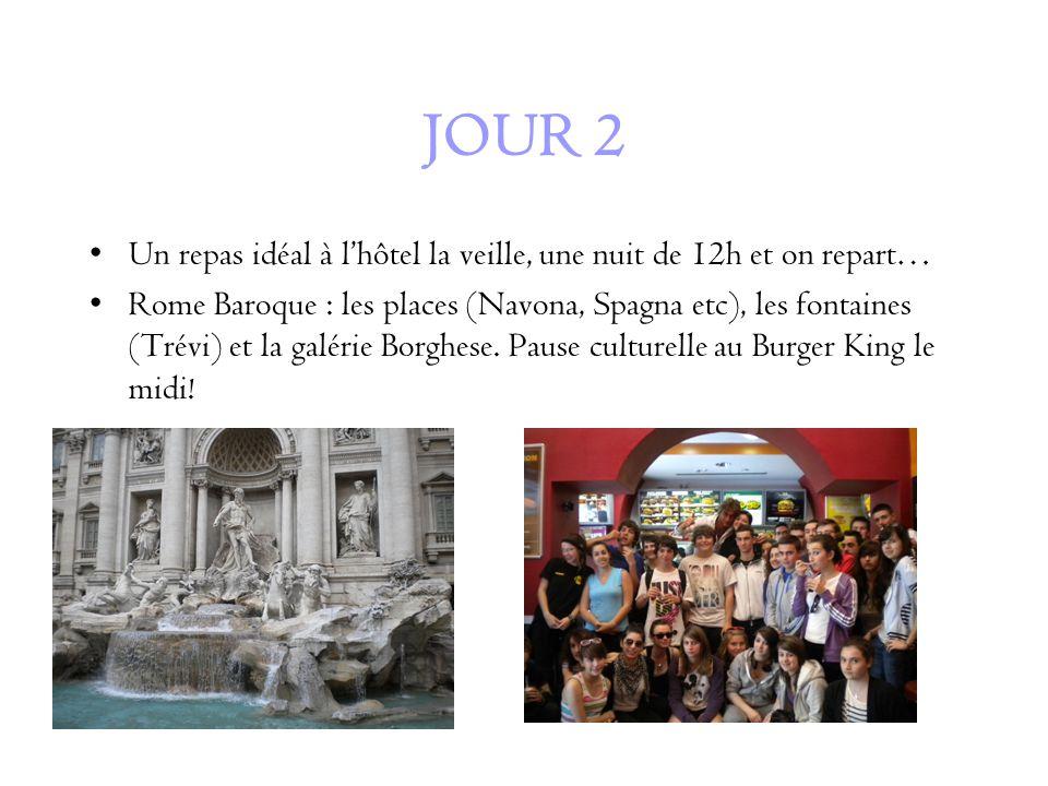 JOUR 2 Un repas idéal à lhôtel la veille, une nuit de 12h et on repart… Rome Baroque : les places (Navona, Spagna etc), les fontaines (Trévi) et la galérie Borghese.