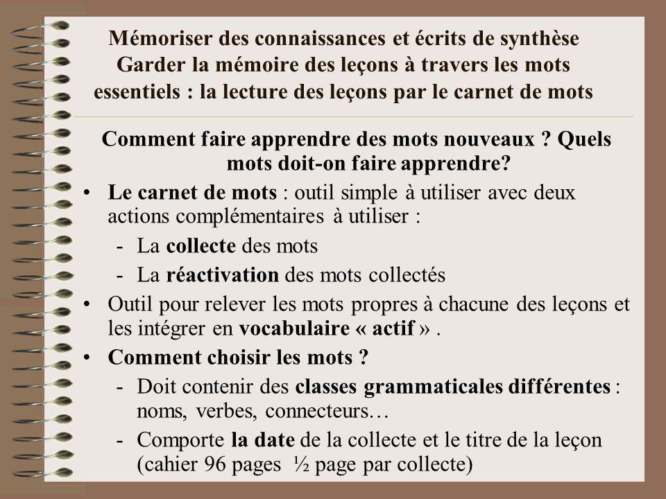 Mémoriser des connaissances et écrits de synthèse Garder la mémoire des leçons à travers les mots essentiels : la lecture des leçons par le carnet de