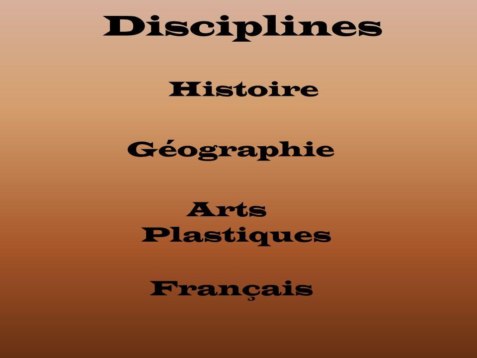 Disciplines Français Histoire Arts Plastiques Géographie