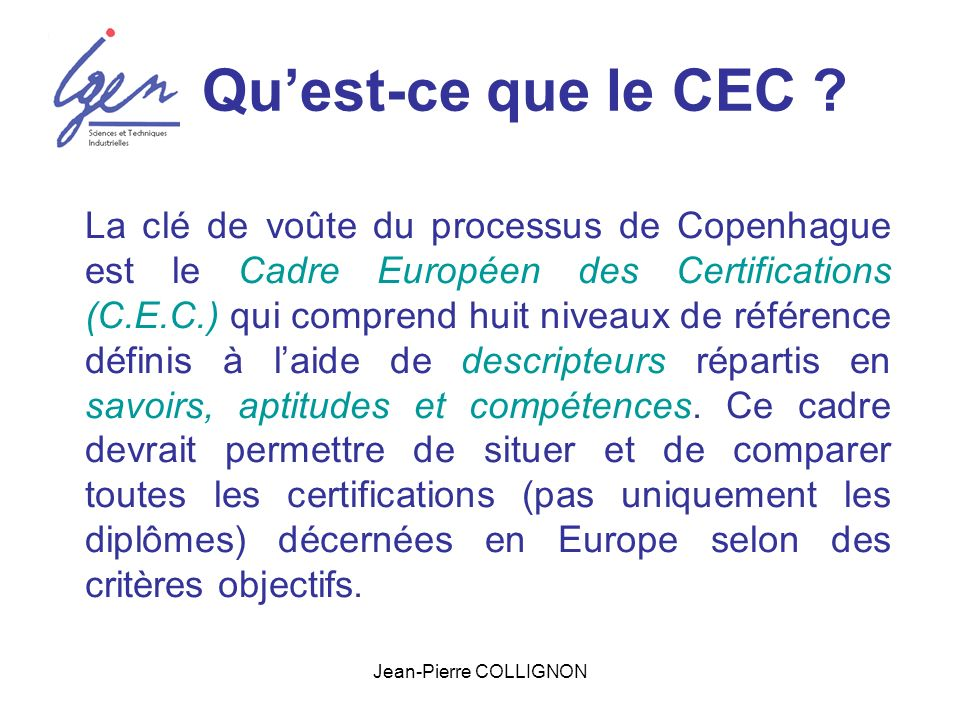Jean-Pierre COLLIGNON Quest-ce que le CEC .
