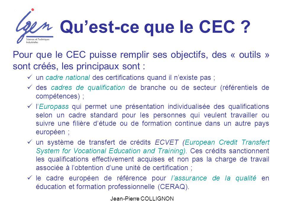 Jean-Pierre COLLIGNON À qui sadresse le CEC .