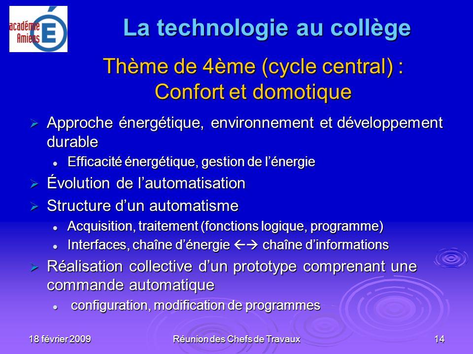 18 février 2009Réunion des Chefs de Travaux14 Approche énergétique, environnement et développement durable Approche énergétique, environnement et déve