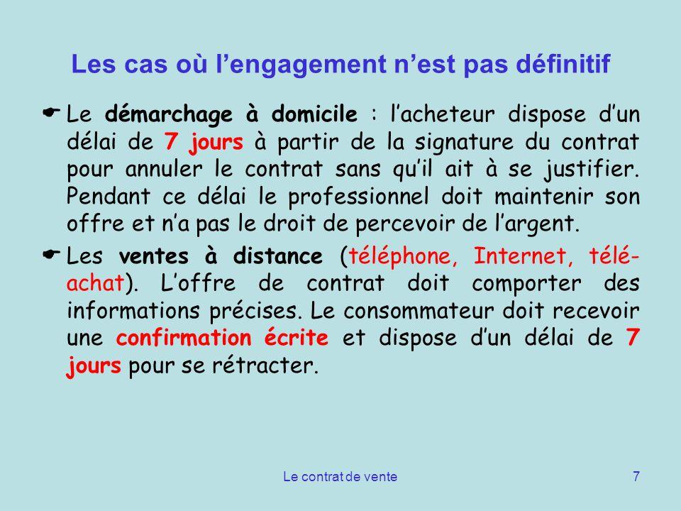 Le contrat de vente8 Les acomptes Lacompte engage fermement les parties.
