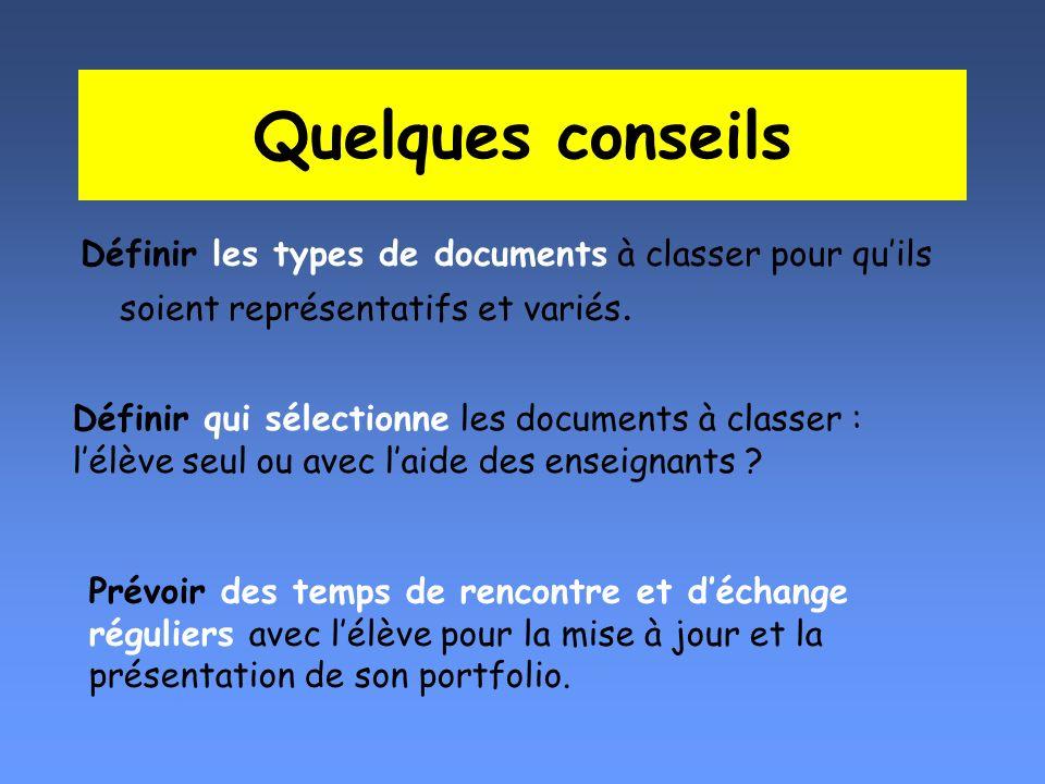 Quelques conseils Définir les types de documents à classer pour quils soient représentatifs et variés. Définir qui sélectionne les documents à classer
