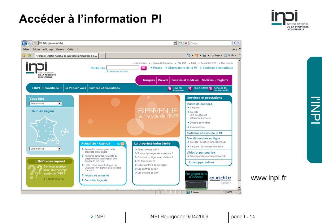 l'INPI INPI Bourgogne 9/04/2009 > INPI page I - 13 L'INPI, ses missions en région Sensibilisation des PME : le prédiagnostic propriété industrielle To