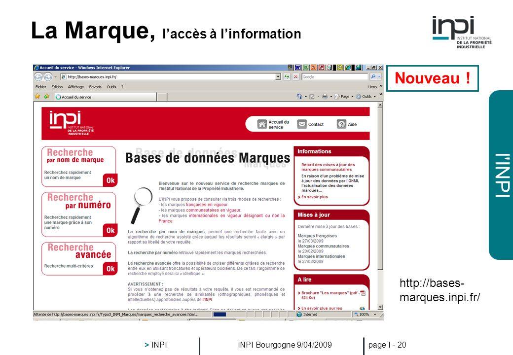 l'INPI INPI Bourgogne 9/04/2009 > INPI page I - 19 Le Brevet, 80% de lIST ep.espacenet.com fr.espacenet.com