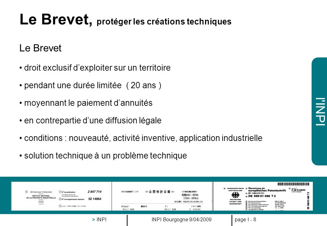 l'INPI INPI Bourgogne 9/04/2009 > INPI page I - 7 - objectif : se différencier de ses concurrents par des caractéristiques - techniques et/ou esthétiq