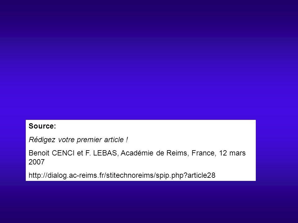 Source: Rédigez votre premier article . Benoit CENCI et F.