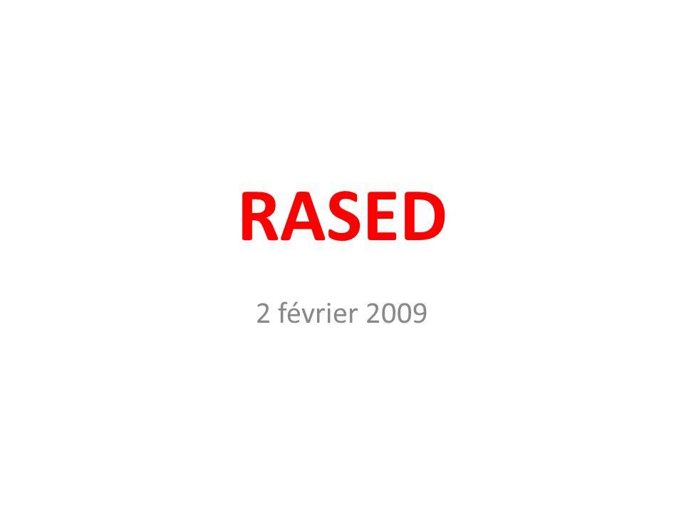 RASED 2 février 2009