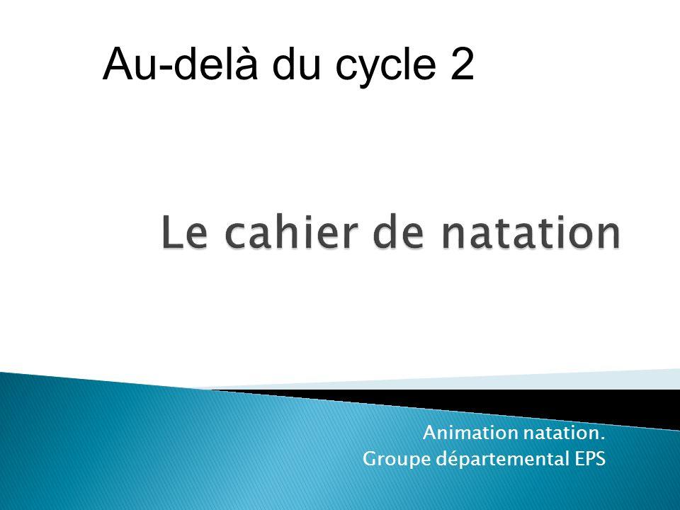 Animation natation. Groupe départemental EPS Au-delà du cycle 2