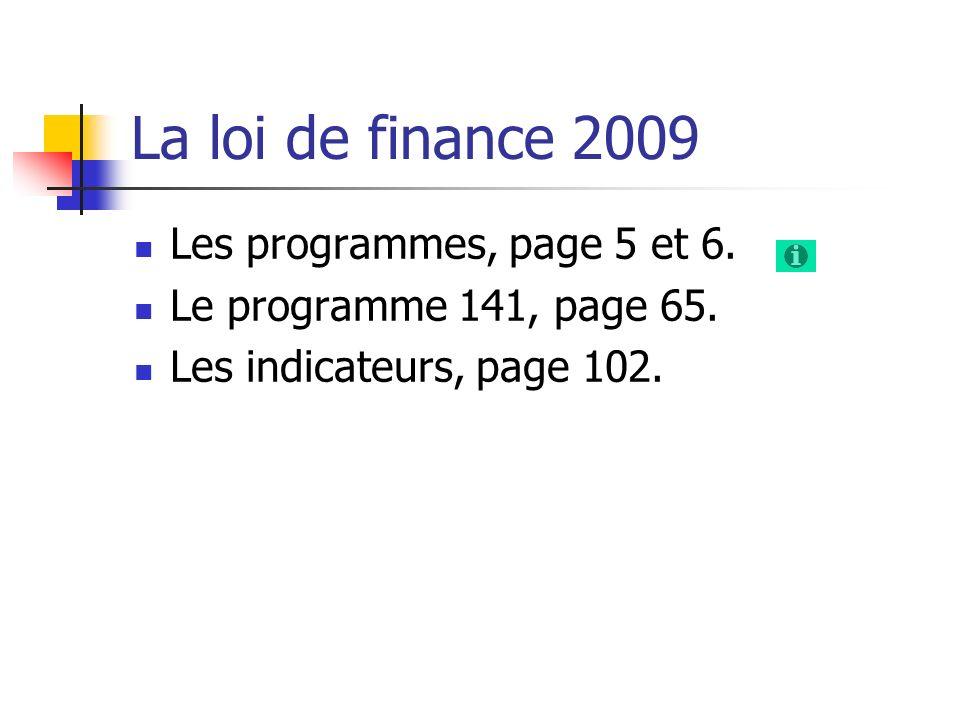 La loi de finance 2009 Les programmes, page 5 et 6.