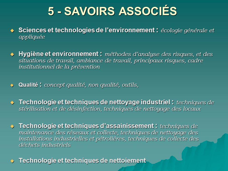5 - SAVOIRS ASSOCIÉS Sciences et technologies de lenvironnement : écologie générale et appliquée Sciences et technologies de lenvironnement : écologie