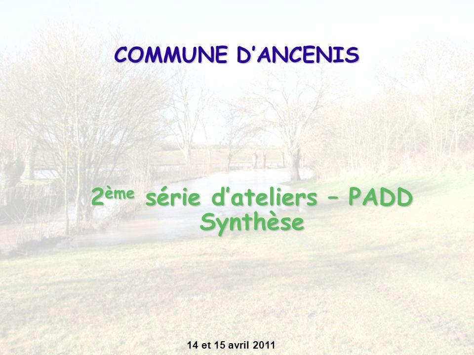 COMMUNE DANCENIS 2 ème série dateliers – PADD Synthèse 14 et 15 avril 2011