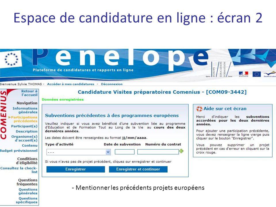 Espace de candidature en ligne : écran 2 - Mentionner les précédents projets européens