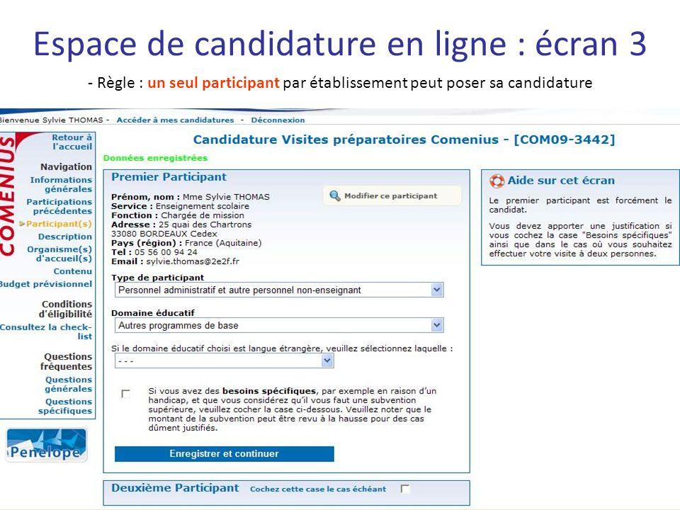Espace de candidature en ligne : écran 3 - Règle : un seul participant par établissement peut poser sa candidature