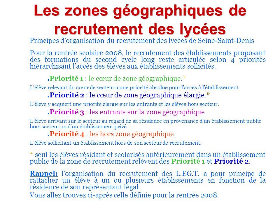 Les zones géographiques de recrutement des lycées Principes dorganisation du recrutement des lycées de Seine-Saint-Denis Pour la rentrée scolaire 2008