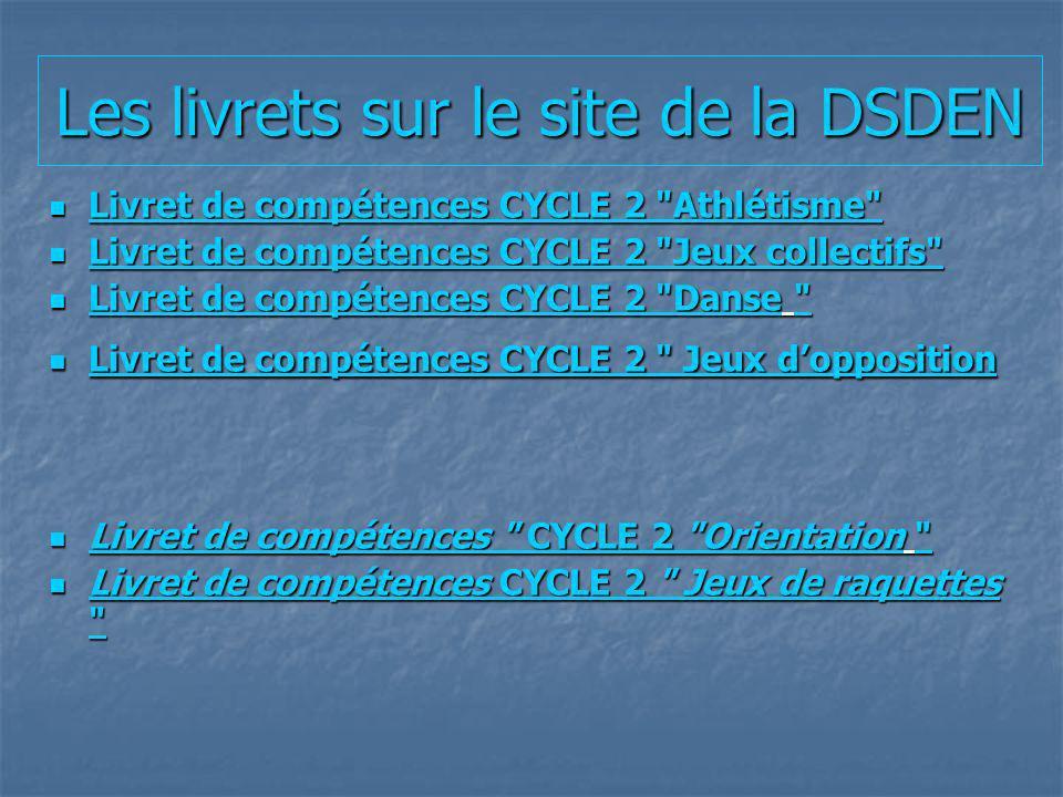 Les livrets sur le site de la DSDEN Livret de compétences CYCLE 2