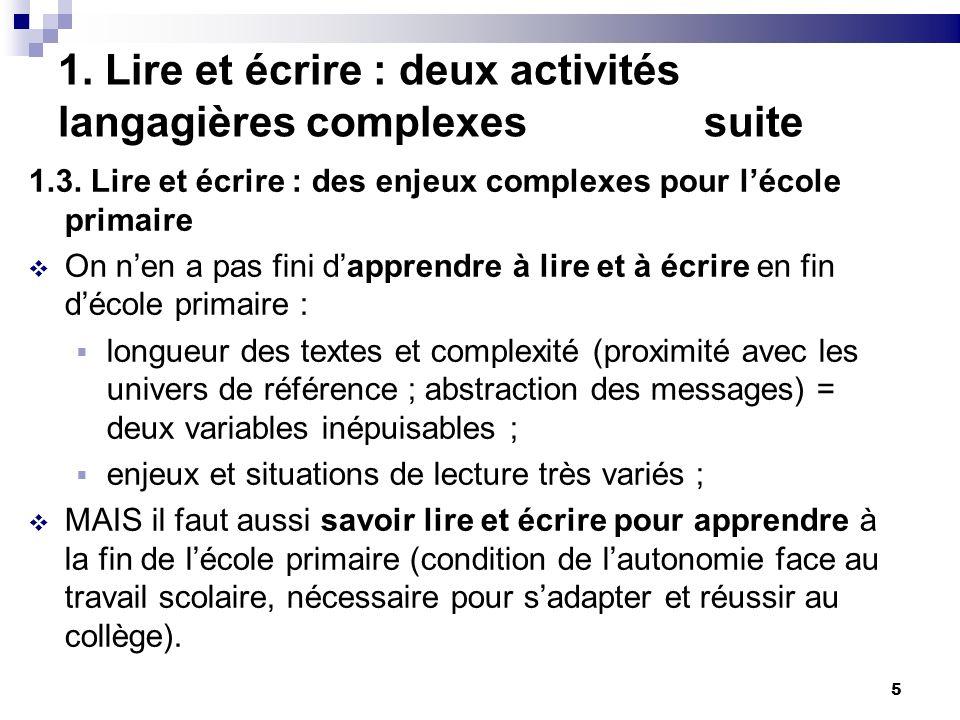 5 1. Lire et écrire : deux activités langagières complexes suite 1.3.