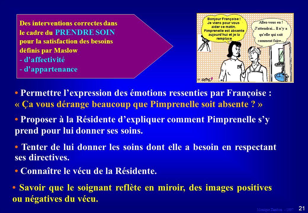 Monique Zambon - 1997 20 Droit à la continuité Dans le cadre du prendre soin...