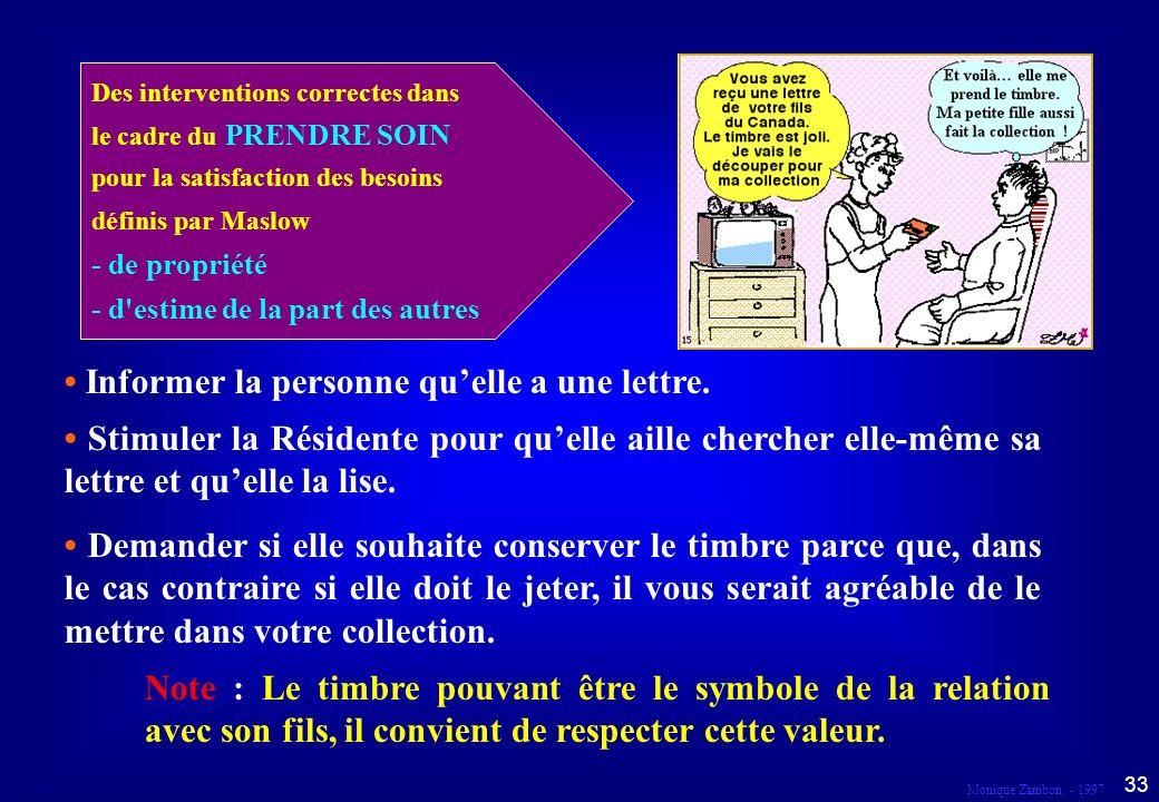 Monique Zambon - 1997 32 Droit à la responsabilité et à la participation Dans le cadre du prendre soin...