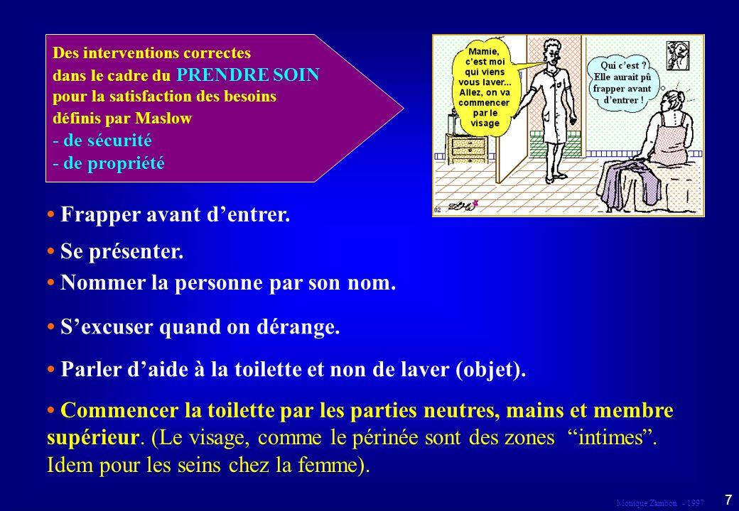 Monique Zambon - 1997 17 Respecter et faire respecter les souhaits de la Résidente par les services des « Pompes Funèbres » lors de la toilette mortuaire.