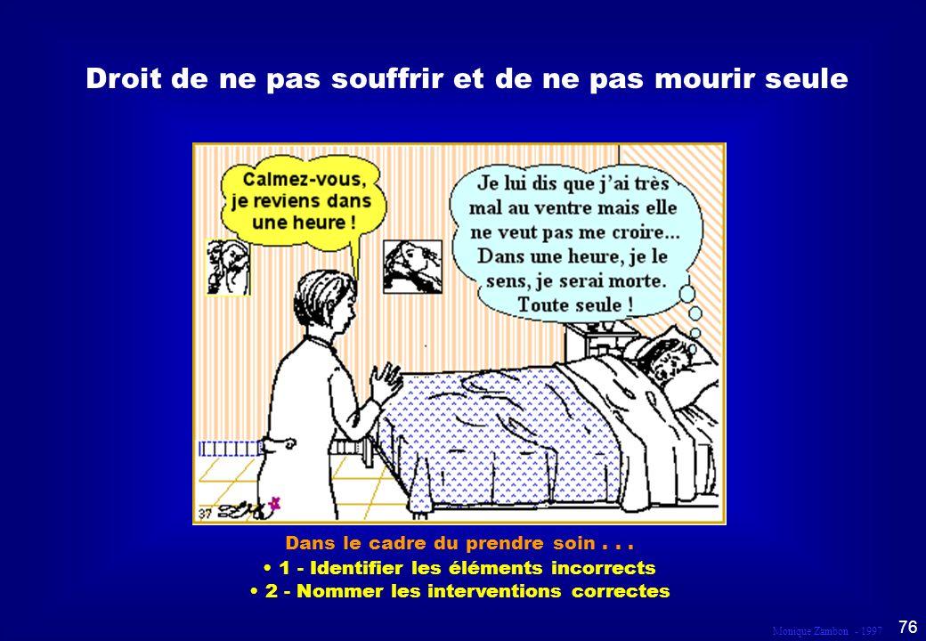 Monique Zambon - 1997 75 Connaître les habitudes dendormissement de la Résidente.