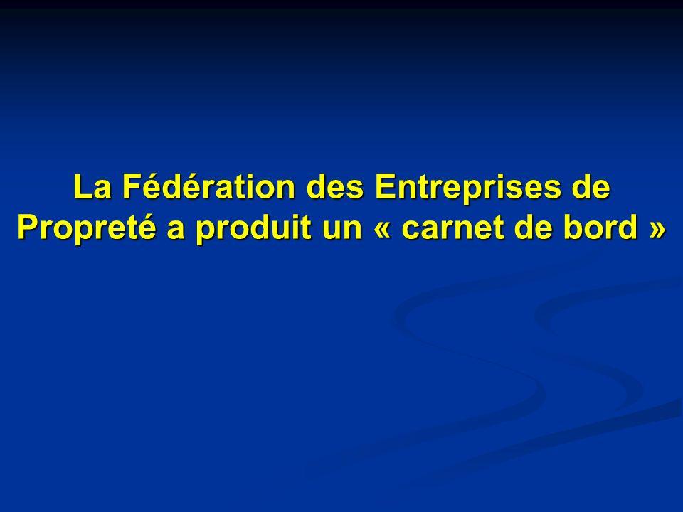 La Fédération des Entreprises de Propreté a produit un « carnet de bord »