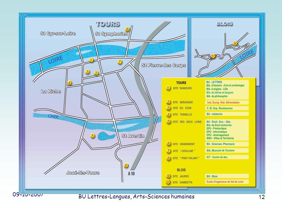 09-10-2007 SCD Université de Tours BU Lettres-Langues, Arts-Sciences humaines 12