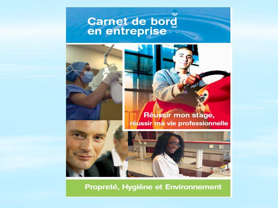 Pour accompagner ces périodes de formation en entreprise, la Fédération des Entreprises de Propreté a produit un « carnet de bord »