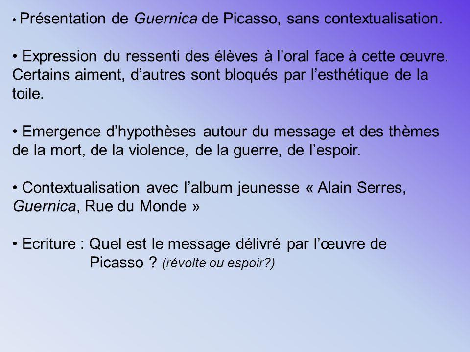 SEANCE 2 : GUERNICA, par Paul Eluard Comprendre le texte par limage, limage par le texte Mettre en regard art et littérature afin de mettre la lumière sur les questions posées au moment de la création des œuvres
