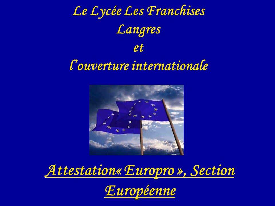 V o u s a v e z d i t D N L .Section Europro . Attestation Européenne .