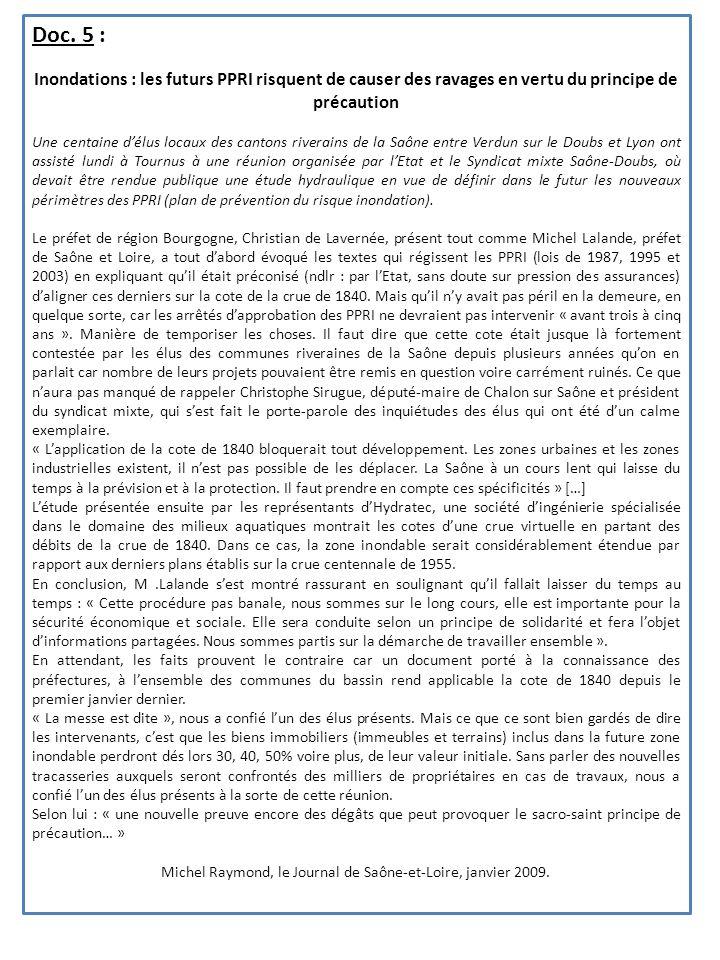 Doc. 5 : Inondations : les futurs PPRI risquent de causer des ravages en vertu du principe de précaution Une centaine délus locaux des cantons riverai
