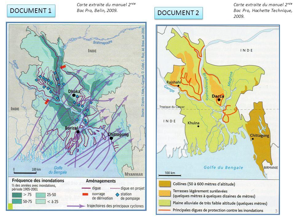 DOCUMENT 2 DOCUMENT 1 3 Carte extraite du manuel 2 nde Bac Pro, Belin, 2009. Carte extraite du manuel 2 nde Bac Pro, Hachette Technique, 2009.