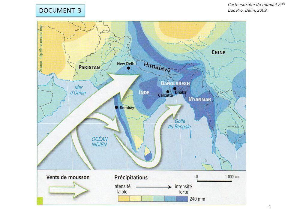 DOCUMENT 3 Himalaya 4 Carte extraite du manuel 2 nde Bac Pro, Belin, 2009.