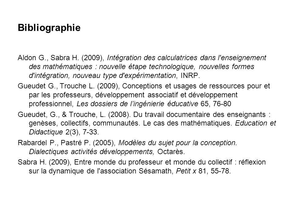 Bibliographie Aldon G., Sabra H. (2009), Intégration des calculatrices dans l'enseignement des mathématiques : nouvelle étape technologique, nouvelles
