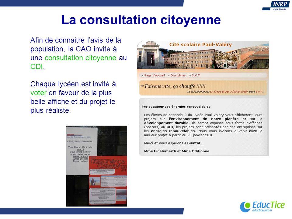 La consultation citoyenne Afin de connaitre lavis de la population, la CAO invite à une consultation citoyenne au CDI. Chaque lycéen est invité à vote