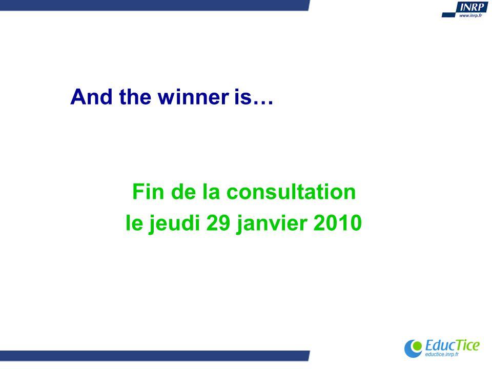 Fin de la consultation le jeudi 29 janvier 2010