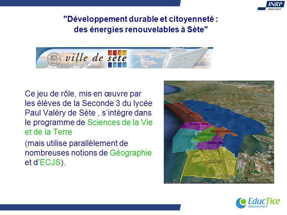 Le scénario Suite au Grenelle de l environnement, la mairie de Sète a décidé d impulser une politique nouvelle sur les énergies renouvelables.