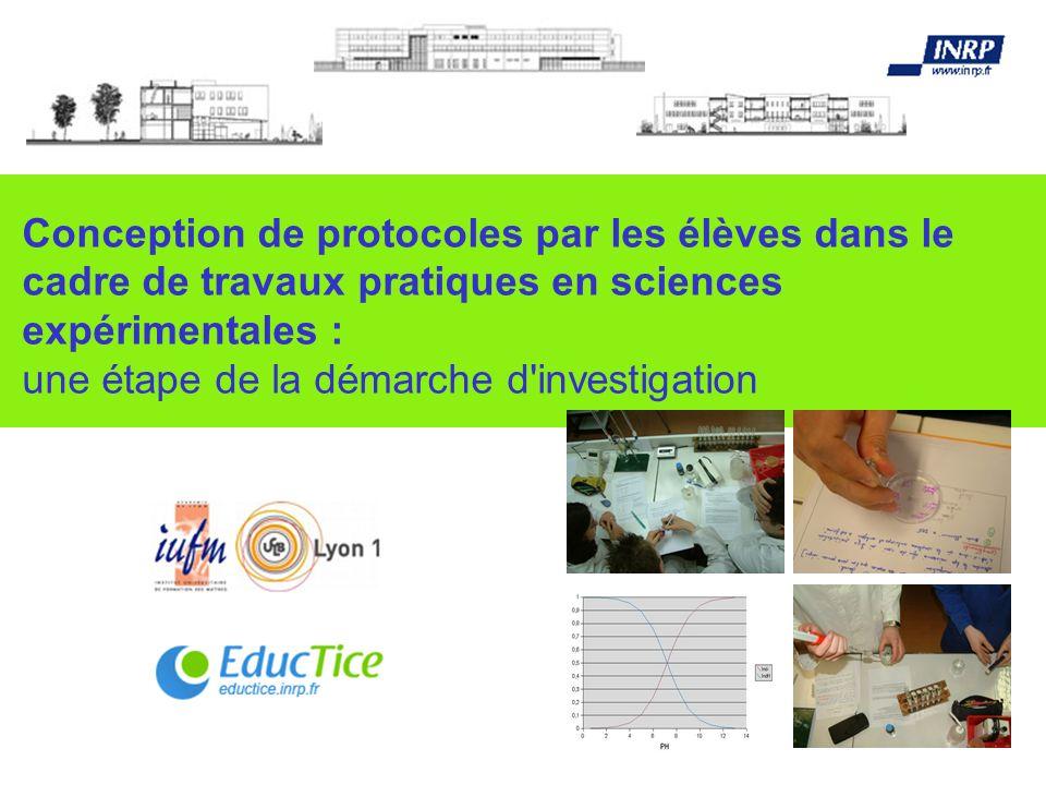 Conception de protocoles par les élèves dans le cadre de travaux pratiques en sciences expérimentales : une étape de la démarche d'investigation
