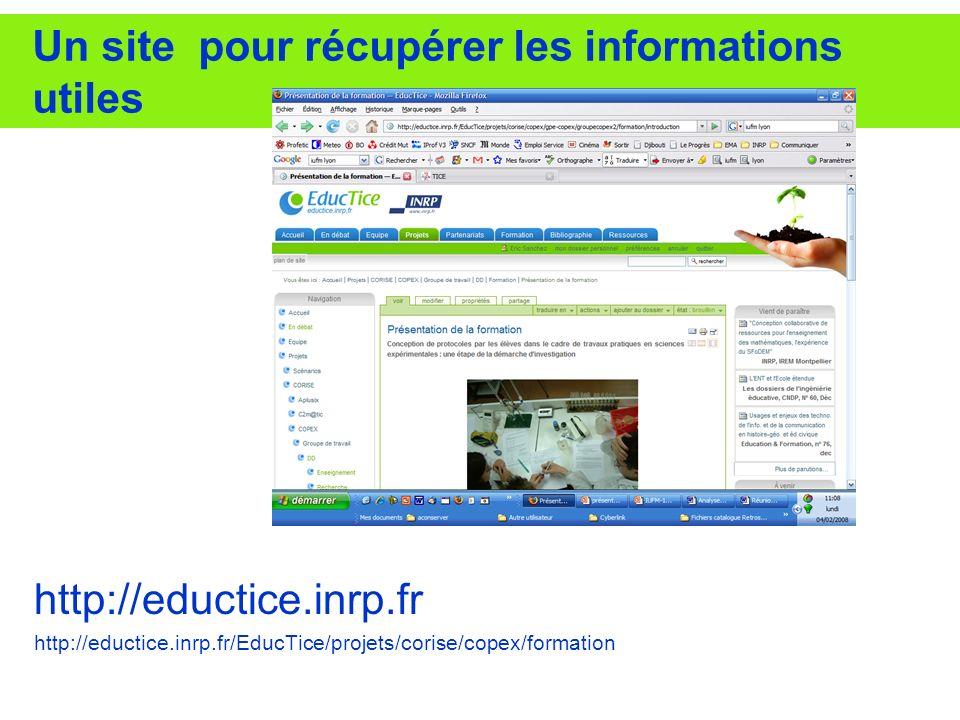 Un site pour récupérer les informations utiles http://eductice.inrp.fr http://eductice.inrp.fr/EducTice/projets/corise/copex/formation